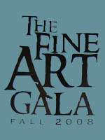 The Fine Art Gala Fall 2008